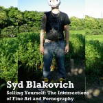 Ad for Syd Blakovich's 'Selling Yourself: The Intersections of Fine Art and Pornography'