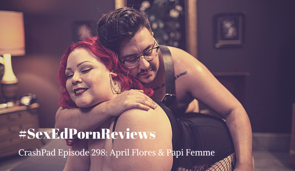 April Flores and Papi Femme on CrashPad