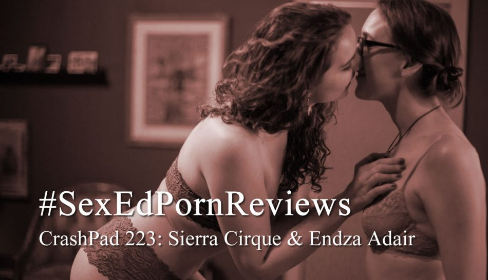 Sex Educators review Queer Lesbian Porn Sierra Cirque and Endza Adair Safer Sex