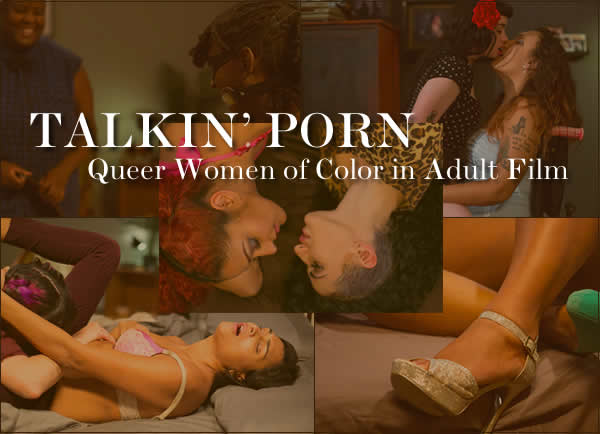 Queer Women of Color in Porn